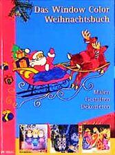 Das Window Color Weihnachtsbuch * Malen, Gestalten, Dekorieren * OZ Verlag