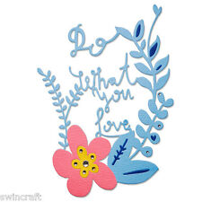 Sizzix Thinlits Cutting & Embossing Die Stencil DO WHAT YOU LOVE 660481
