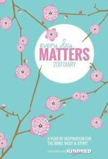 Every Day Matters Pocket Diary 2017: A Year of Inspiration for the Mind, Body an