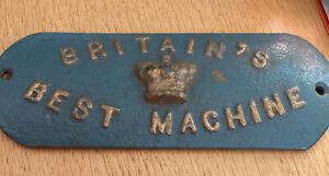 "Vintage Cast Iron Plaque ""Britains Best Machine"""