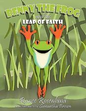 Benny the Frog's Leap of Faith by Ranee Rosenlund (2010, Hardcover)