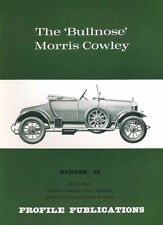 AUTOMOBILE PROFILE 63 BULLNOSE MORRIS COWLEY BRITISH PASSENGER CAR The Continent
