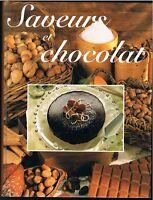 SAVEURS ET CHOCOLATS - GHISLAINE DELEAU - 1998 - LIVRE EN TRÈS BON ÉTAT