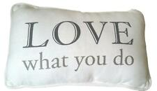 """POTTERY BARN """" Love What You Do """" Throw pillow NEW with Tags w/ pillow Insert"""