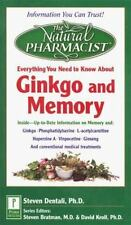The Natural Pharmacist: Your Complete Guide to Ginkgo and Memory Steven Dentali