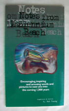 NOTES FROM MILLENNIUM BEACH Encouraging Inspiring & Words & Pictures BOB YOUNG