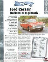 Ford Corsair Beline/Break  4 Cyl. 1963 Germany USA Car Auto Retro FICHE FRANCE