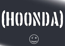 [ HOONDA ] Hoonigan Honda Decal Sticker 310mmW Suit JDM Civic Crx Accord.