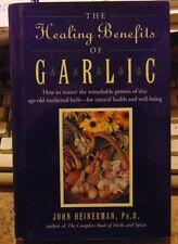 Healing Benefits of Garlic by John Heinerman (1995, Hardcover)