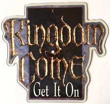 "KINGDOM COME - Get It On (7"") (Shaped Picture Disc) (EX/NM)"