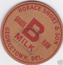 MILK BOTTLE CAP. HORACE SHORT & SON. GEORGETOWN, DE. DAIRY