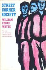 Street Corner Society: The Social Structure of an