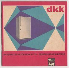 Bedienungsanleitung Haushalts Kühlschrank H 170 dkk DDR 1970 !