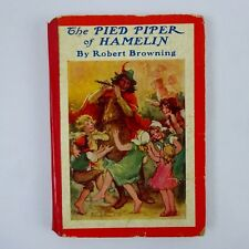 The Pied Piper of Hamelin by Robert Browning 1926 Hardcover Illustrated