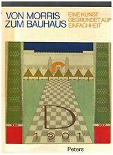 Von Morris zum Bauhaus * Eine Kunst gegründet auf Winfachheit * Buch