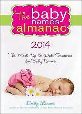 NEW The 2014 Baby Names Almanac by Emily Larson