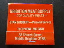 BRIGHTON MEAT SUPPLY TOP QUALITY MEATS STAN & ROBERT CHURCH ST 5923870 MATCHBOOK