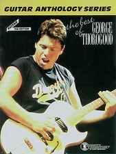 GEORGE THOROGOOD - GUITAR ANTHOLOGY TAB SONG BOOK NEW