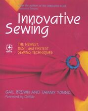 Innovative Sewing Tammy Young Gail Brown Instruction Book