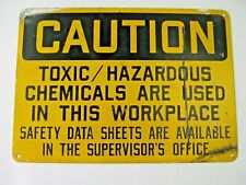 """Vintage Metal Sign Factory """"Caution Toxic /Hazardous Chemicals"""" 14""""W x 10""""H"""