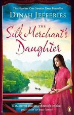 The Silk Merchant's Daughter by Dinah Jefferies (Paperback, 2016)