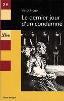 Le Dernier jour d'un condamné // Victor HUGO // Librio n° 70