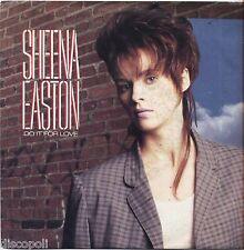 """SHEENA EASTON - Do it for love - VINYL 7"""" 45 LP ITALY 1985 NEAR  MINT COVER VG+"""