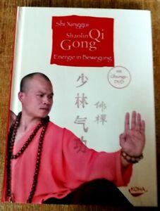 Shaolin Qi Gong: Energie in Bewegung von Xinggui, Shi