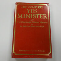 The Complete Yes Minister The Diaries Of A Cabinet Minister J. Hocker MP