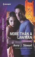 More Than a Lawman (Honor Bound) by Anna J. Stewart