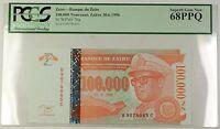 30.6.1996 Zaire 100,000 Nouveaux Zaires Note SCWPM# 76a PCGS Superb Gem 68 PPQ