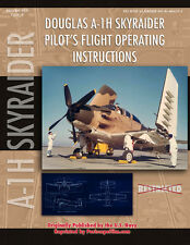 Douglas A-1H Skyraider Pilot's Flight Operating Instructions