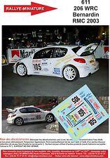 DECALS 1/24 REF 611 PEUGEOT 206 WRC BERNARDIN RALLYE MONTE CARLO 2003 RALLY WRC