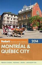 NEW - Fodor's Montreal & Quebec City 2014 (Full-color Travel Guide)