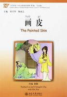 The Painted Skin - Chinese Breeze Graded Reader Level 3: 750 Words by Liu, Yuehu