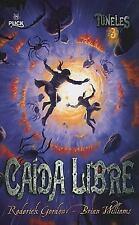 Caida libre Tuneles 3 Spanish Edition