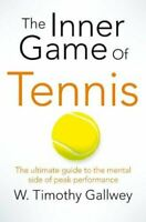 W. Timothy Gallwey - The Inner Game of Tennis