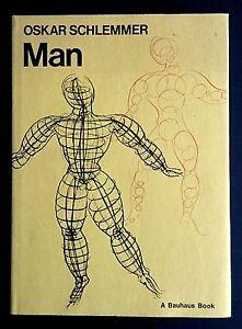Man A Bauhaus Book Oskar SCHLEMMER ENGLISH Modernism Art Teaching Lund Humphries