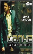 AMIT TANDON - TANHA - LONELY AT HEART - BRAND NEW AUDIO CASSETTE