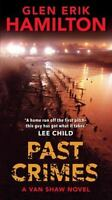 Past Crimes: A Van Shaw Novel (Van Shaw Novels) by Hamilton, Glen Erik
