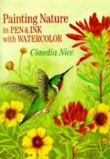 Painting Nature in Pen & Ink with Watercolor by Claudia Nice