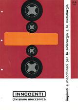 Depliant Brochure Innocenti Impianti e Macchinari Siderurgia e Metallurgia 1961