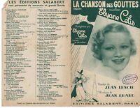 Ancienne Partition la Chanson des Gouttes Elyane Célis 1938