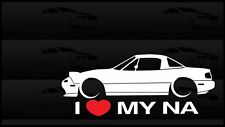 I Heart My NA Miata Sticker Love Mazda Slammed JDM Japan Drift Hardtop