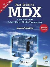 Fast Track to MDX by Mosha Pasumansky, Robert Zare and Mark Whitehorn (2005,...