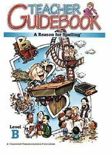 A Reason for Spelling Level B Teacher Guidebook (1972, Paperback, Teacher's Edi…