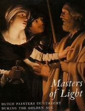 Masters of Light: Dutch Painters in Utrecht during the Golden Age-ExLibrary