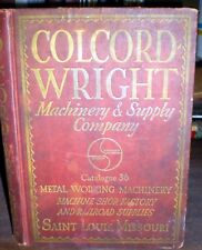 Colcord-Wright Machinery & Supply catalogue 1936 hardcover, St. Louis MO, rare