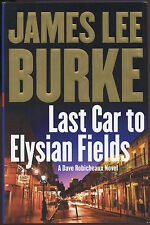 Fiction: LAST CAR TO ELYSIAN FIELDS by James Lee Burke. 2003. 1st edition.
