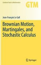 Graduate Texts in Mathematics: Brownian Motion, Martingales, and Stochastic...